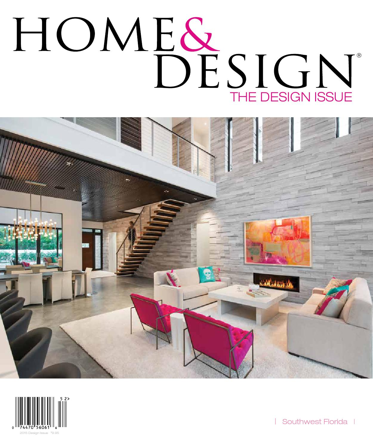 Home Design Magazine home & design magazine | design issue 2015 | southwest florida