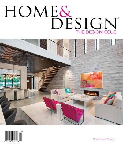 Home & Design Magazine | Design Issue 2015 | Southwest Florida ...