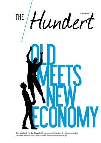 5b34e4b5be8654 the Hundert Vol. 5 - Old meets New Economy by NKF Media - issuu