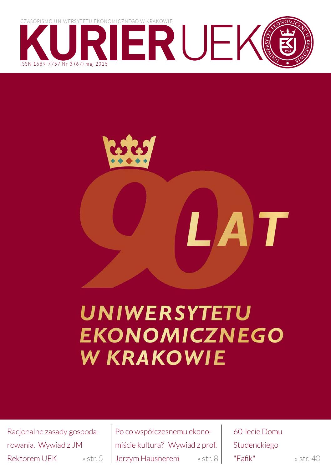 Kurier Uek Nr 3 67 Maj 2015 By Uniwersytet Ekonomiczny W