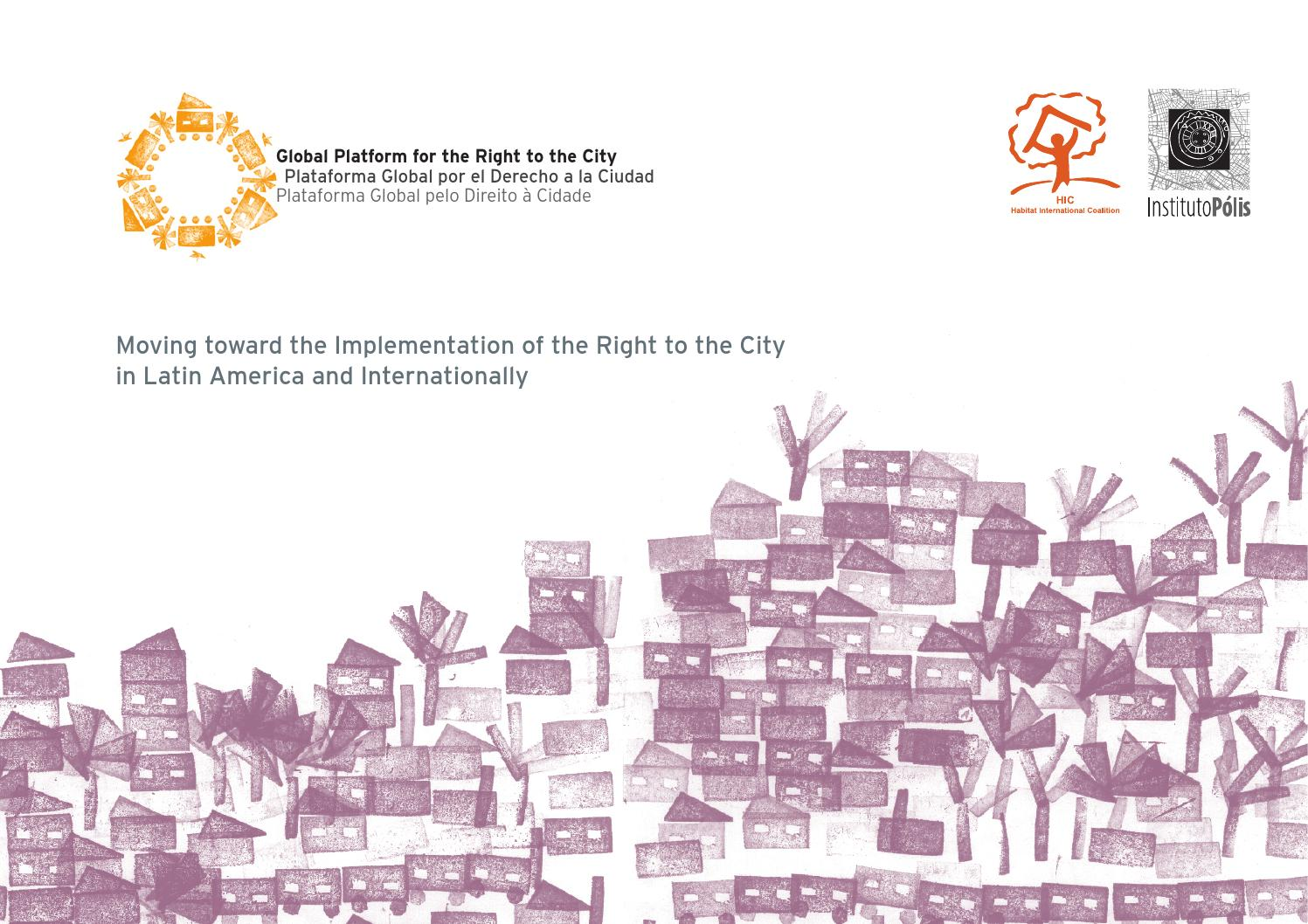 72baa31dfbda Reseach moving toward the implementation of the right to the city by  Habitat International Coalition - issuu
