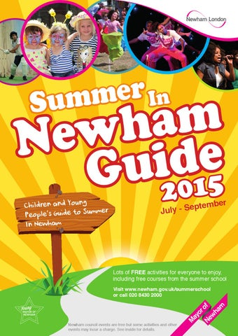 Summer in Newham Guide 2015 by London Borough of Newham - issuu