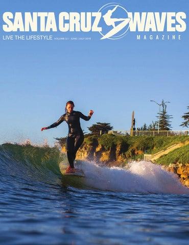 44ecc7a4c9e1c9 SCW JUNE/JULY 2015 2. 1 by Santa Cruz Waves - issuu