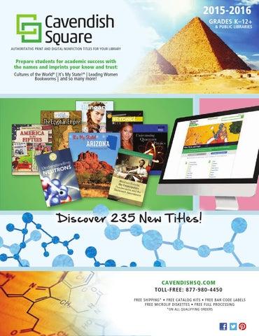 Cavendish Square 2015 2016 By Cavendish Square Publishing Issuu