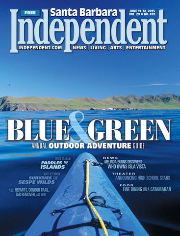 Santa Barbara Independent, 06/11/15 By SB Independent   Issuu