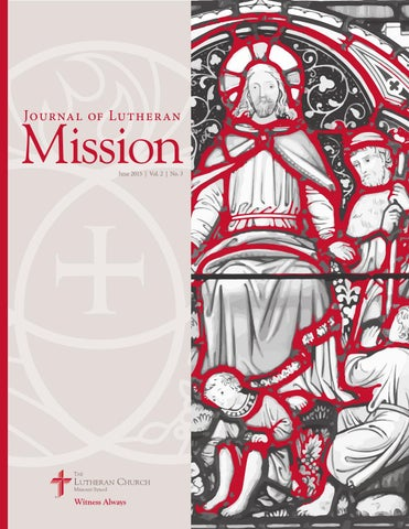 Journal of Lutheran Mission   June 2015 by The Lutheran Church