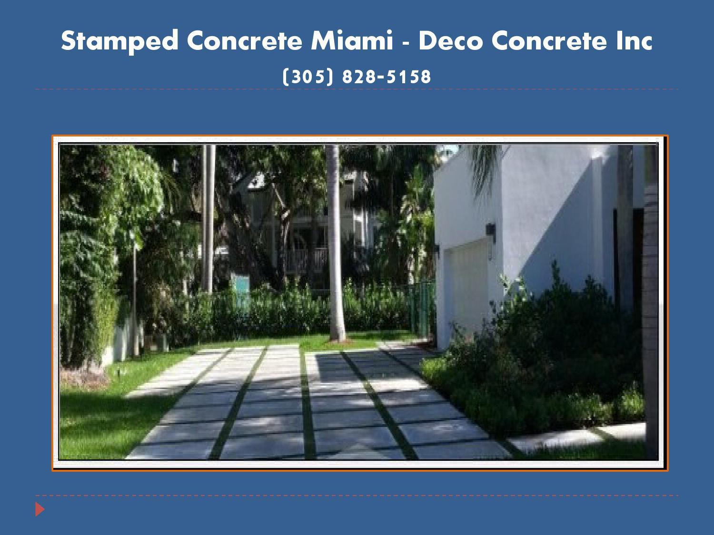 Concrete Miami Fl Deco Concrete Inc 305 828 5158 By