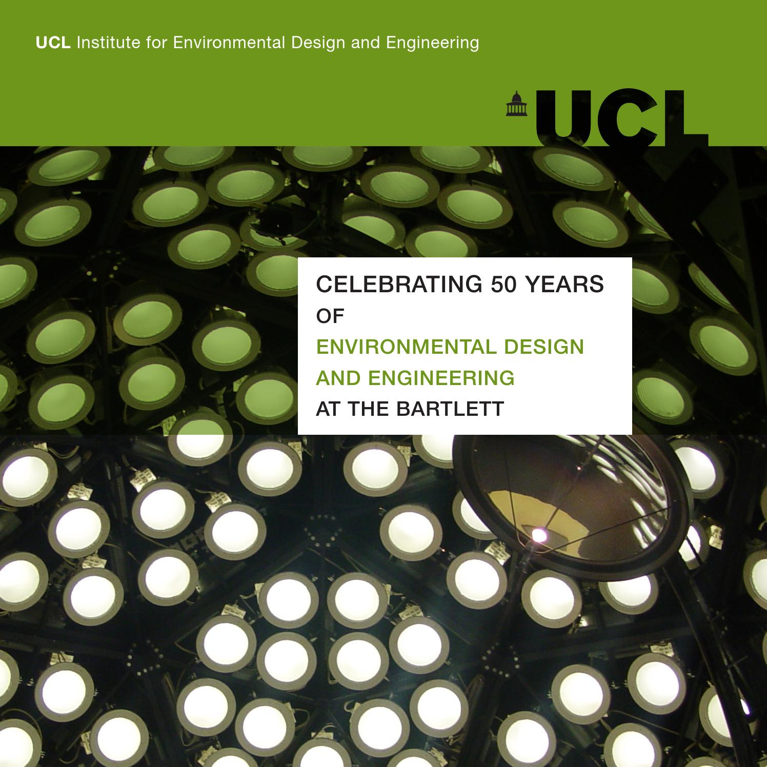 Celebrating 50 Years Of Environmental Design And Engineering At The Bartlett By Ucl Institute For Environmental Design And Engineering Issuu