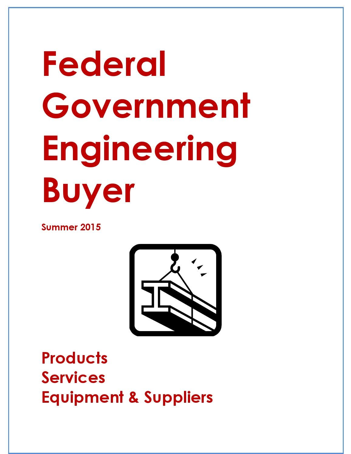 Federal Government Engineering Buyer by Federal Buyers Guide, inc. - issuu