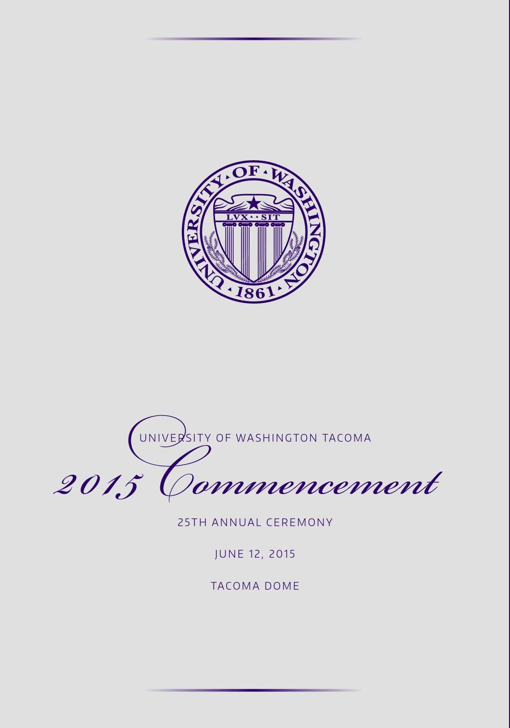 uw tacoma 25th annual commencement 2015 by uw tacoma issuu