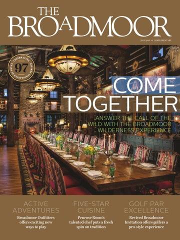 The Broadmoor Magazine 2015 2016 By Hungry Eye Media Issuu