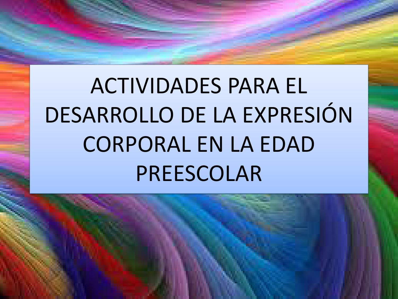 Que es la actividad de expresion corporal