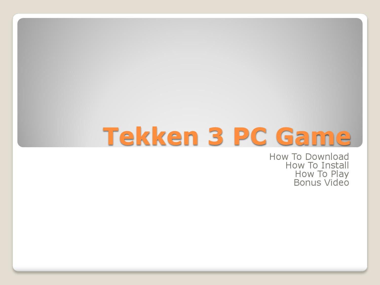 Download Tekken 3 Game For PC by tekekn3lover - issuu