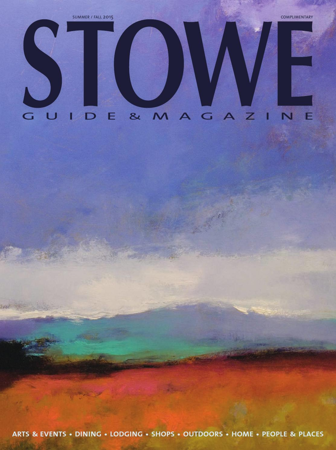 Stowe Guide & Magazine Summer/Fall 2015 by Stowe Guide & Magazine - issuu