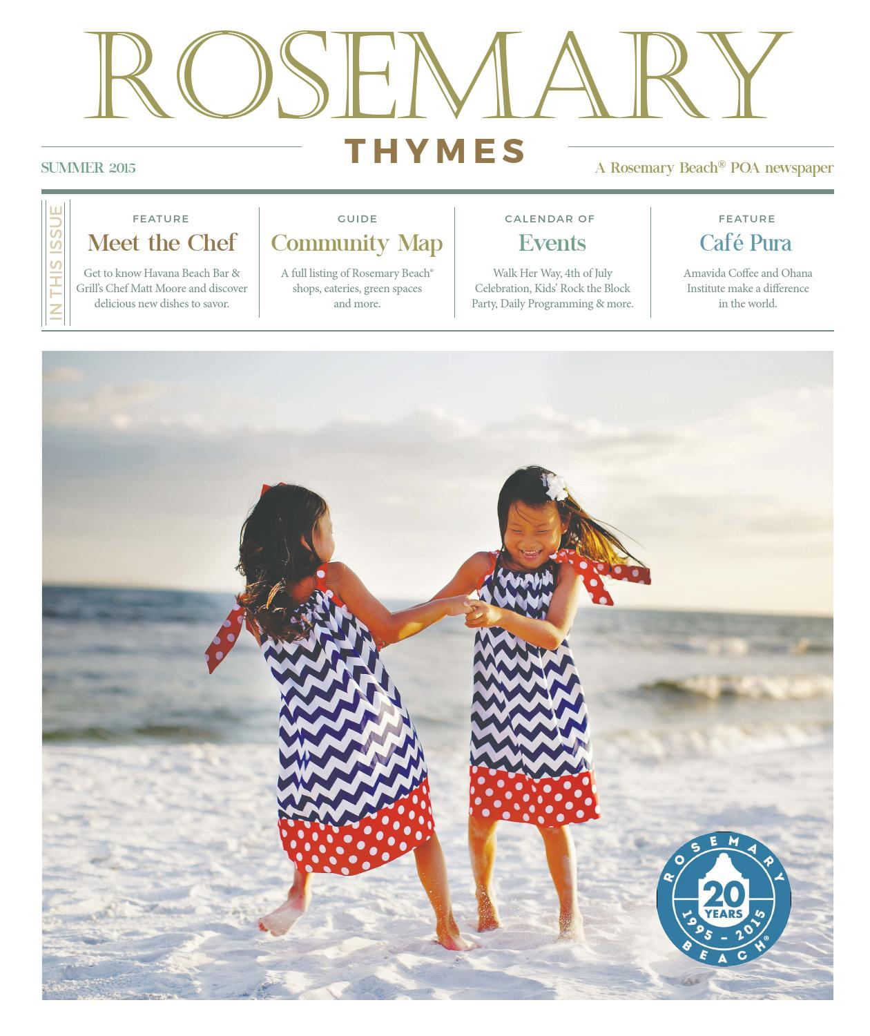 Rosemary Thymes Summer 2015 by Rosemary Thymes - issuu