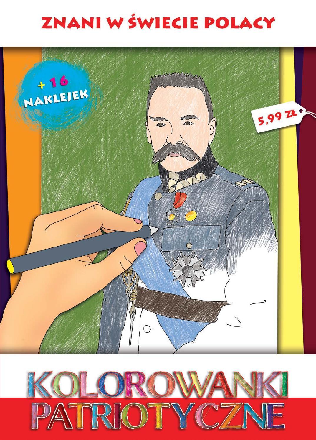 Kolorowanki Patriotyczne Znani W Swiecie Polacy By F H Sfinks Issuu