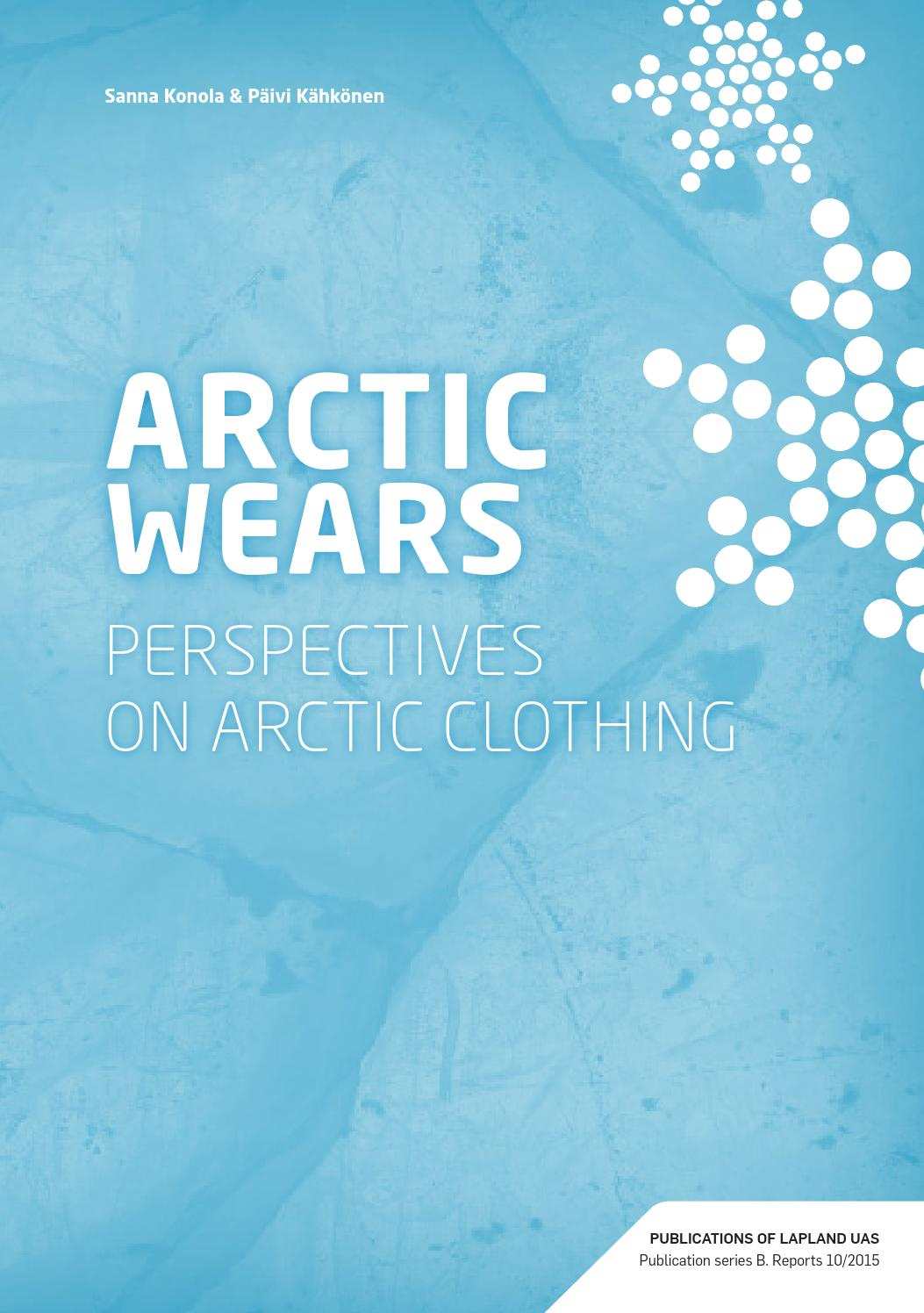 Arctic Wears - Perspectives on Arctic Clothing by Lapin AMK - issuu