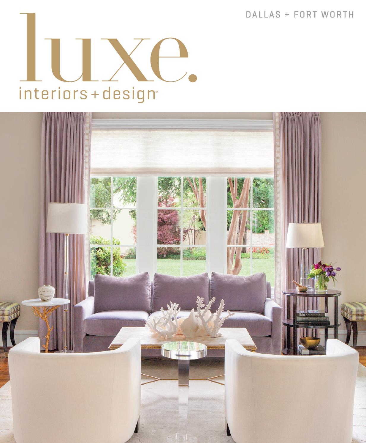 Luxe Magazine Summer 2015 Dallas By Sandow Media LLC