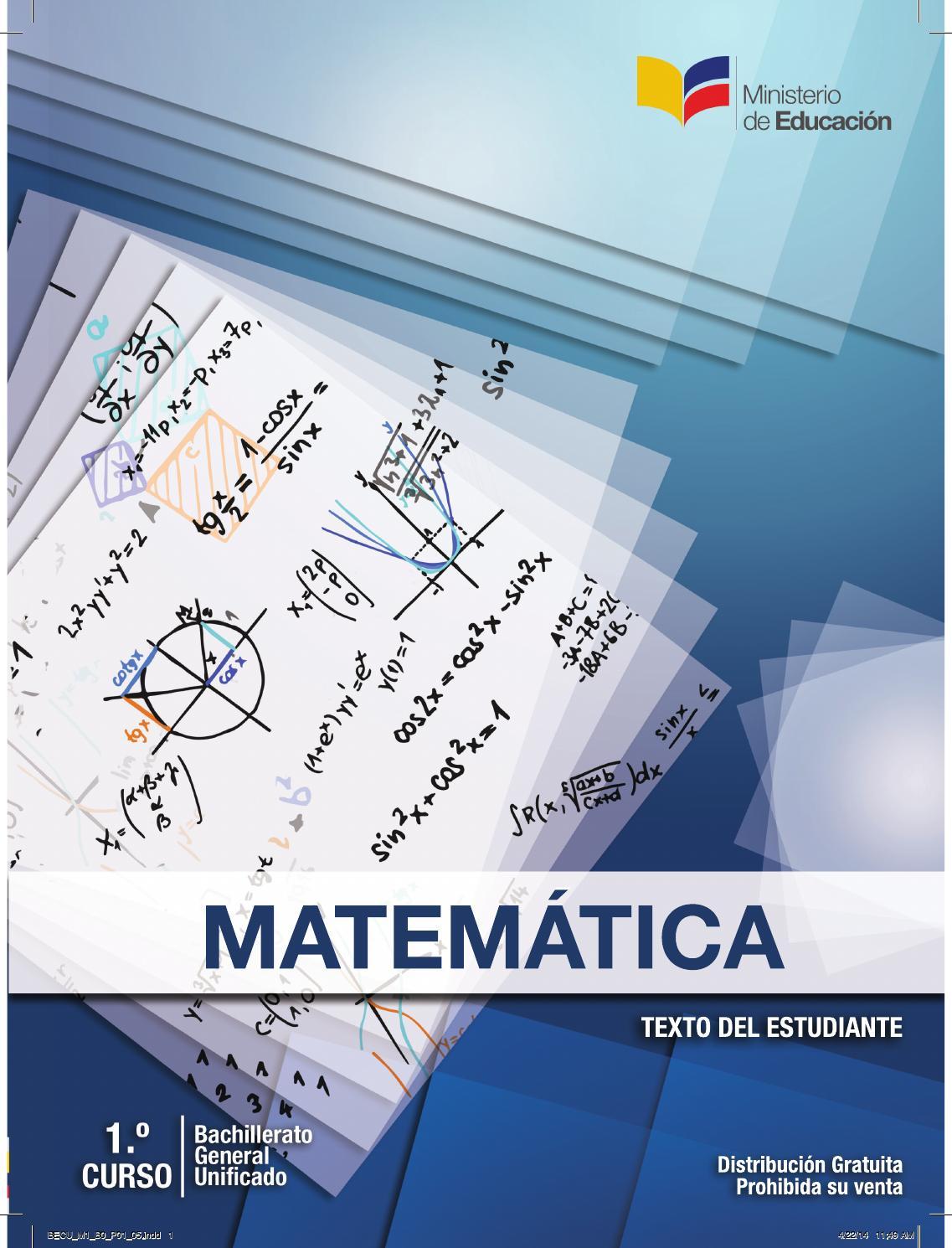 Libro matematicas 1ro B.G.U Ministerio de educacion del Ecuador by ...