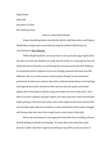 mrs dalloway essay by paigelampe issuu paige lampe engl 284 25 2014 mrs dalloway essay alone in a room full of people unique storytelling sticks a book further off of a shelf than