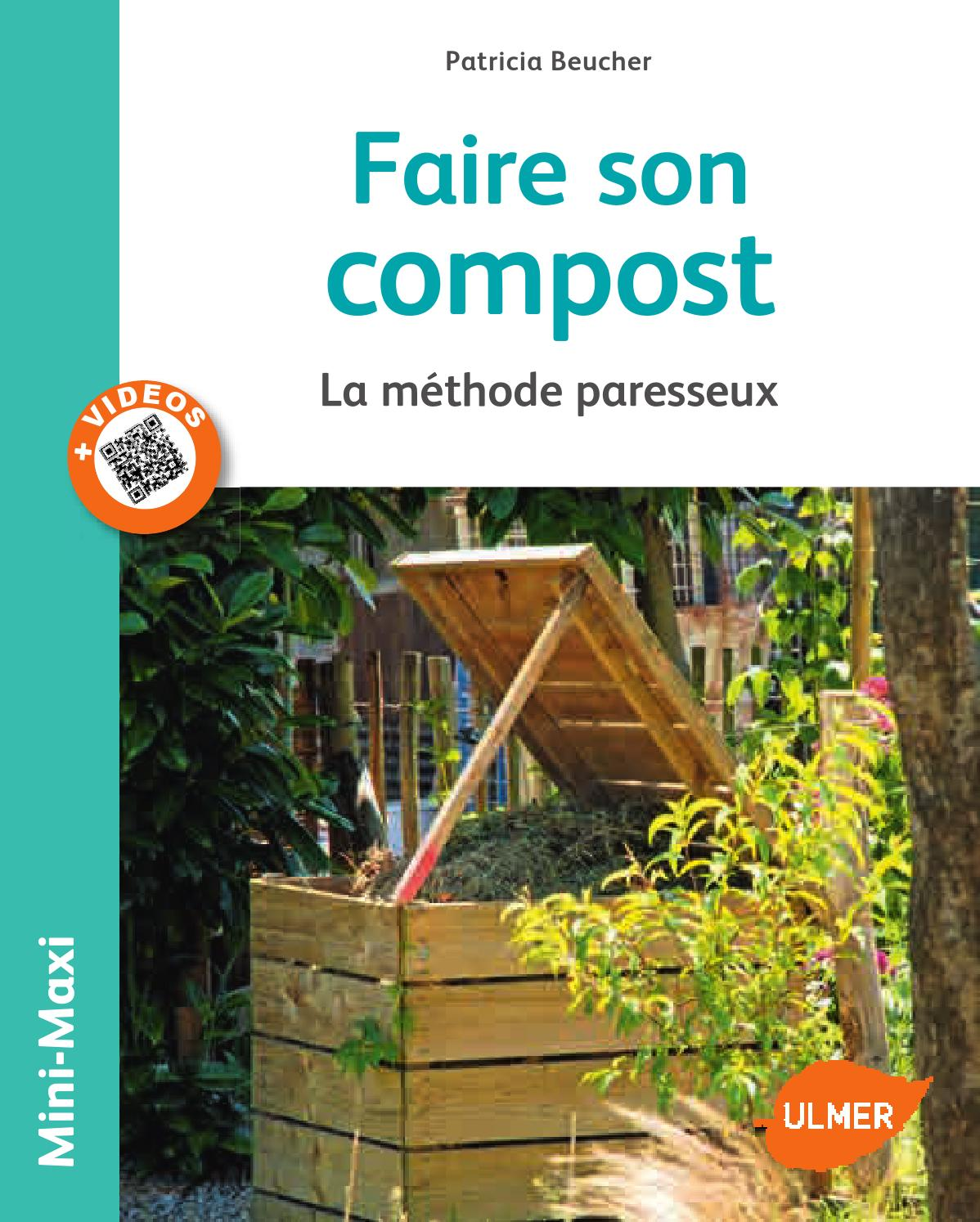 Extrait faire son compost ditions ulmer by ditions - Faire son purin d ortie ...