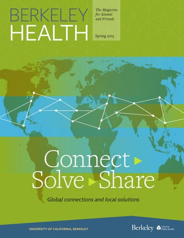 Spring 2015 - Connect > Solve > Share - Berkeley Health by
