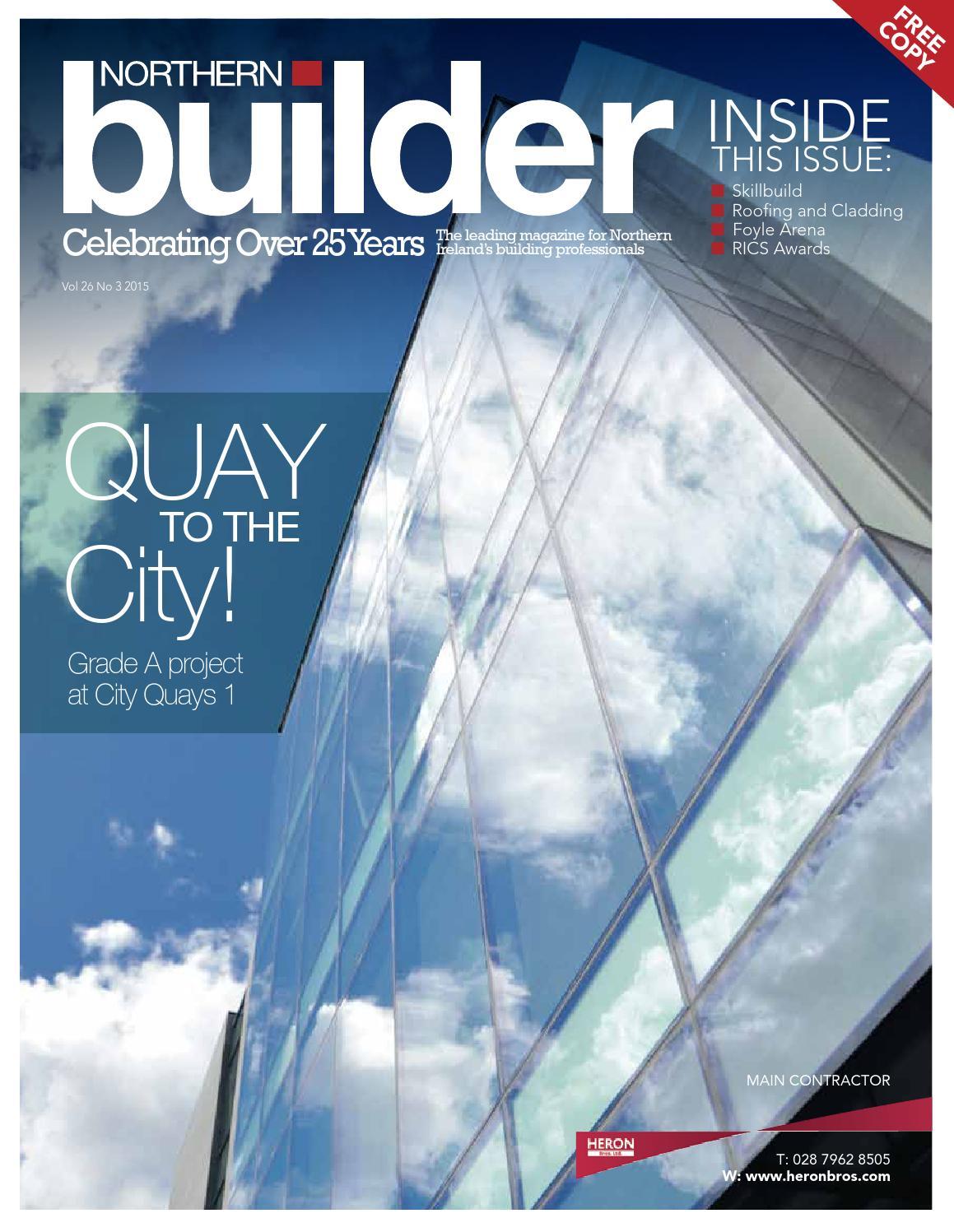Northern Builder Magazine Issue 26-3 by Karen McAvoy Publishing - issuu