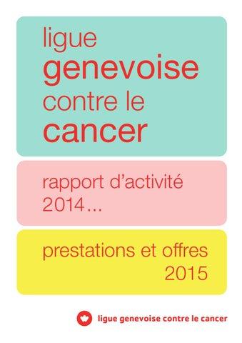 Ligue genevoise contre le cancer rapport annuel 2014 by