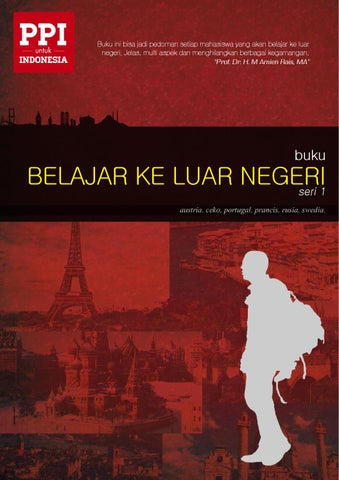 Buku Belajar ke Luar Negeri. seri 1 by PPI Dunia - issuu 1852737dab
