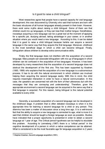 Thesis Of A Compare And Contrast Essay Is It Good To Raise A Child Bilingual Most Researches Agree That People  Have A Special Capacity For Oral Language Development This Was Discovered  By  What Is The Thesis Statement In The Essay also Thesis Argumentative Essay Bilingualismessay By Romina  Issuu Environmental Health Essay