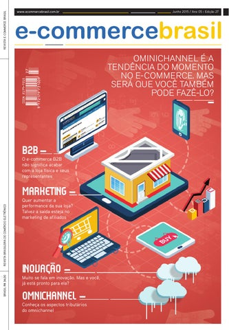 Ecbr 27 Omnichannel no Brasil - Como fazer by E-Commerce Brasil - issuu 183bcb7f6a1