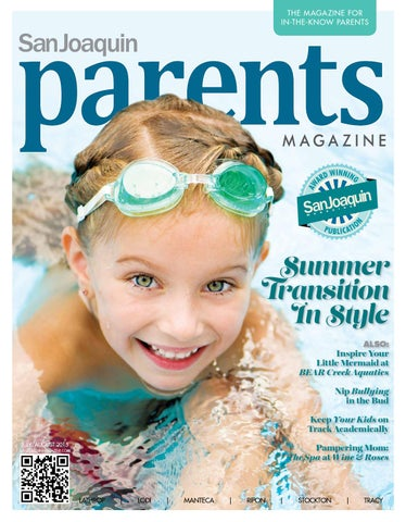 San Joaquin Parents Magazine July August 2015 By San Joaquin