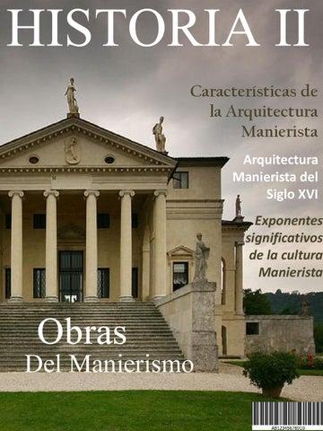 Arquitectura manierista by luis jos camacho issuu for Caracteristicas de la arquitectura