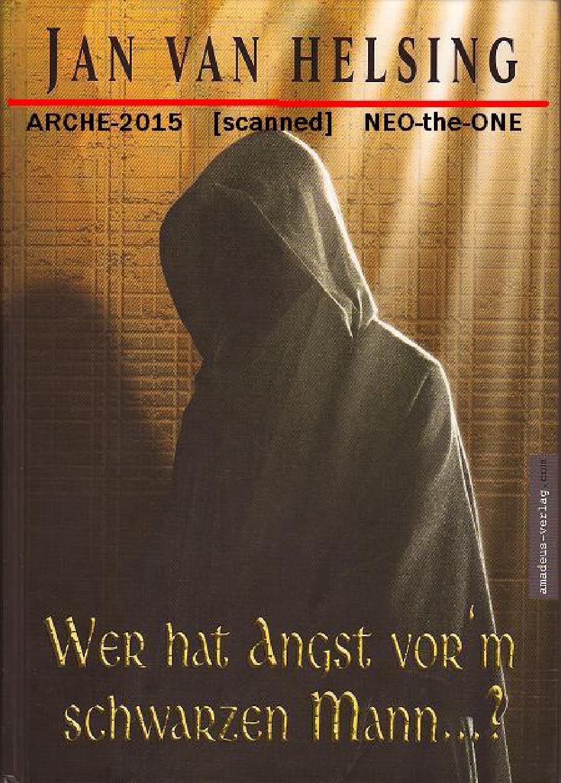Schwarzen Jan Van Helsing Angst Multi Vorm By Wer Hat Mann rodeCWxQB