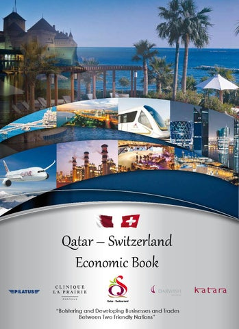 """defa02186 Qatar – Switzerland Economic Book """"Bolstering and Developing Businesses and  Trades Between Two Friendly Nations"""""""