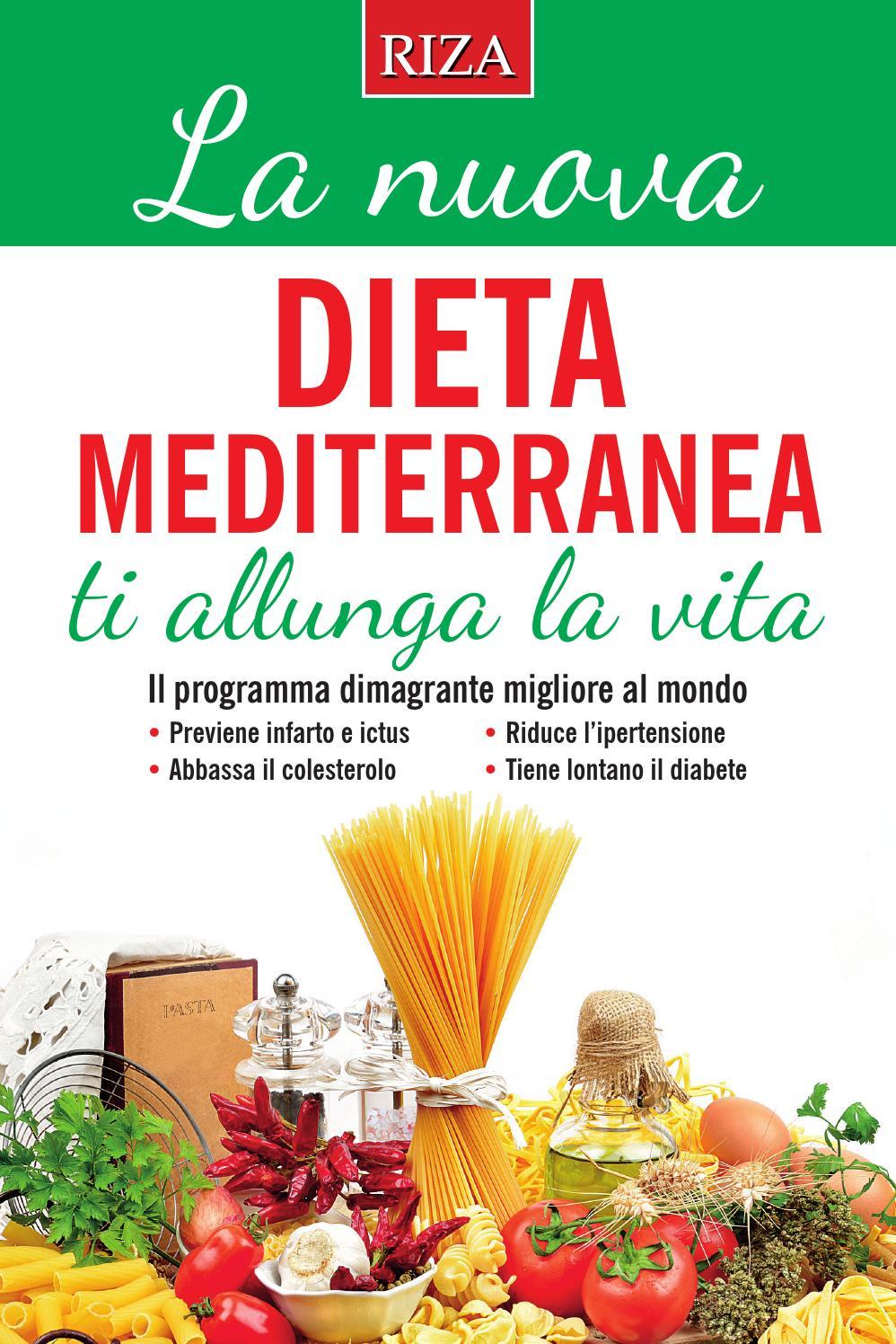 La nuova dieta mediterranea by edizioni riza issuu - La mediterranea ...