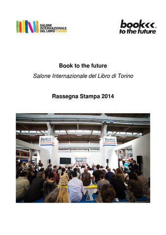 a1665656285d Rassegna stampa book to the future 2014 by Edoardo Parolisi - issuu