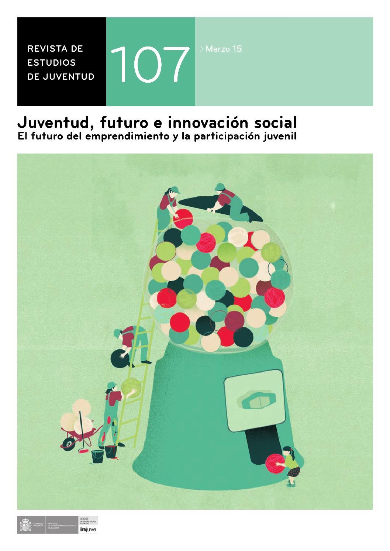 Nº 107: Juventud, futuro e innovación social by Instituto de la ...