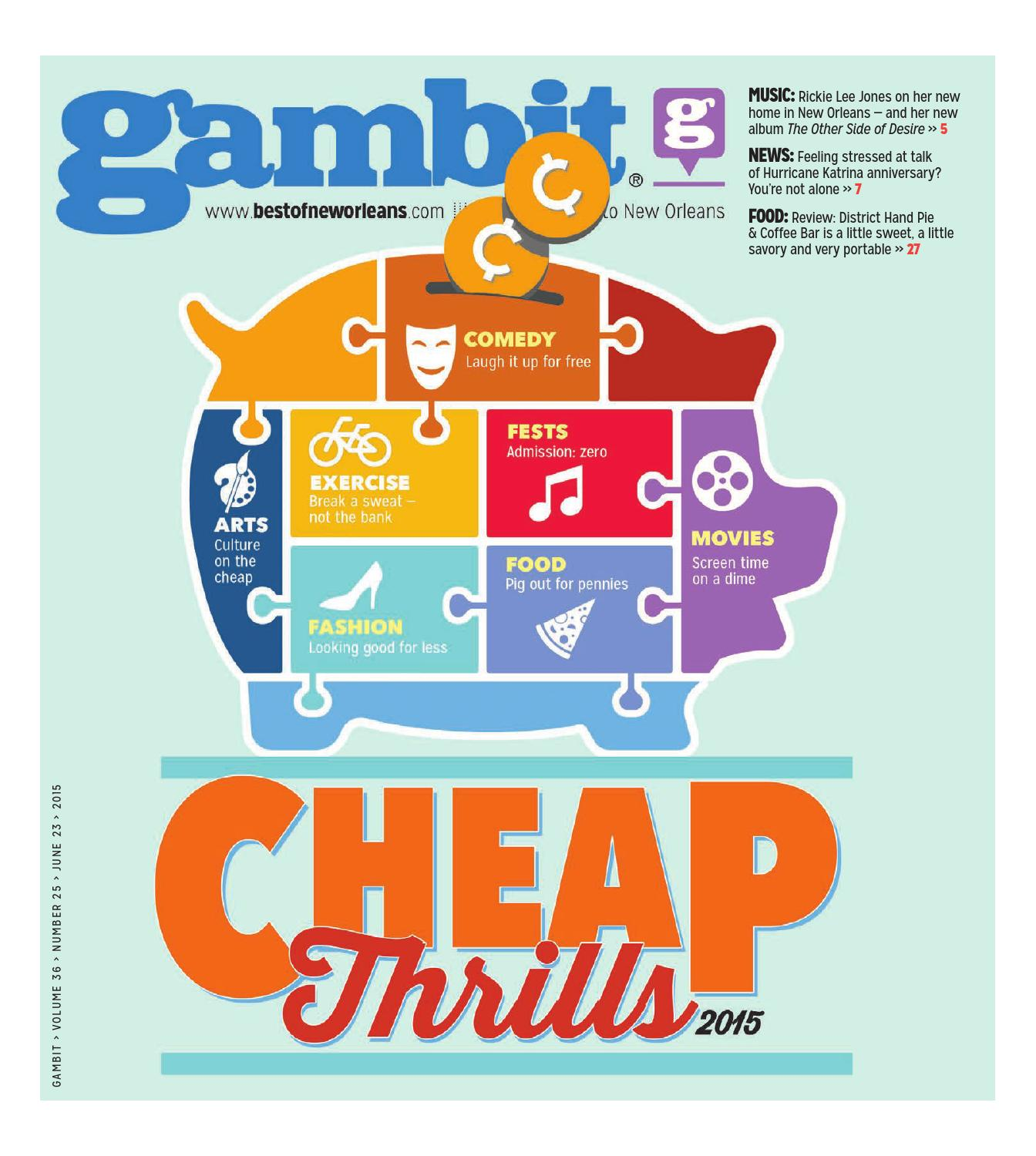 Gambit new orleans cheap thrills 2015 by gambit new orleans issuu fandeluxe Gallery