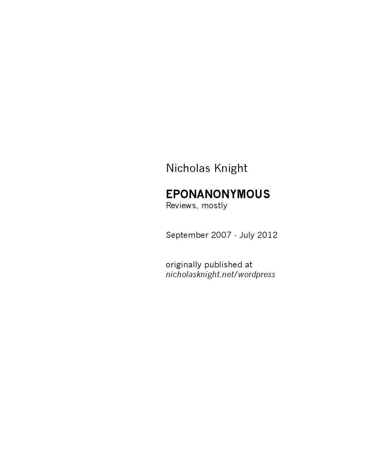 Eponanonymous Reviews Mostly By Nicholas Knight Subject Series Circuit Wchaverri39s Blog Predicate Projects Issuu