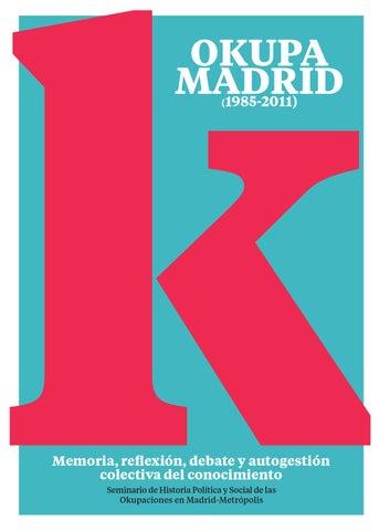 Okupa Madrid by Syntagmas - issuu c928ef689eaeb