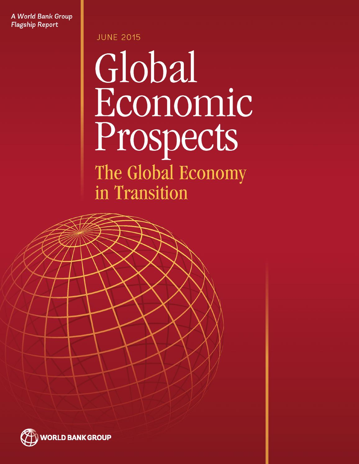 Global Economic Prospects, June 2015 by World Bank Publications ...