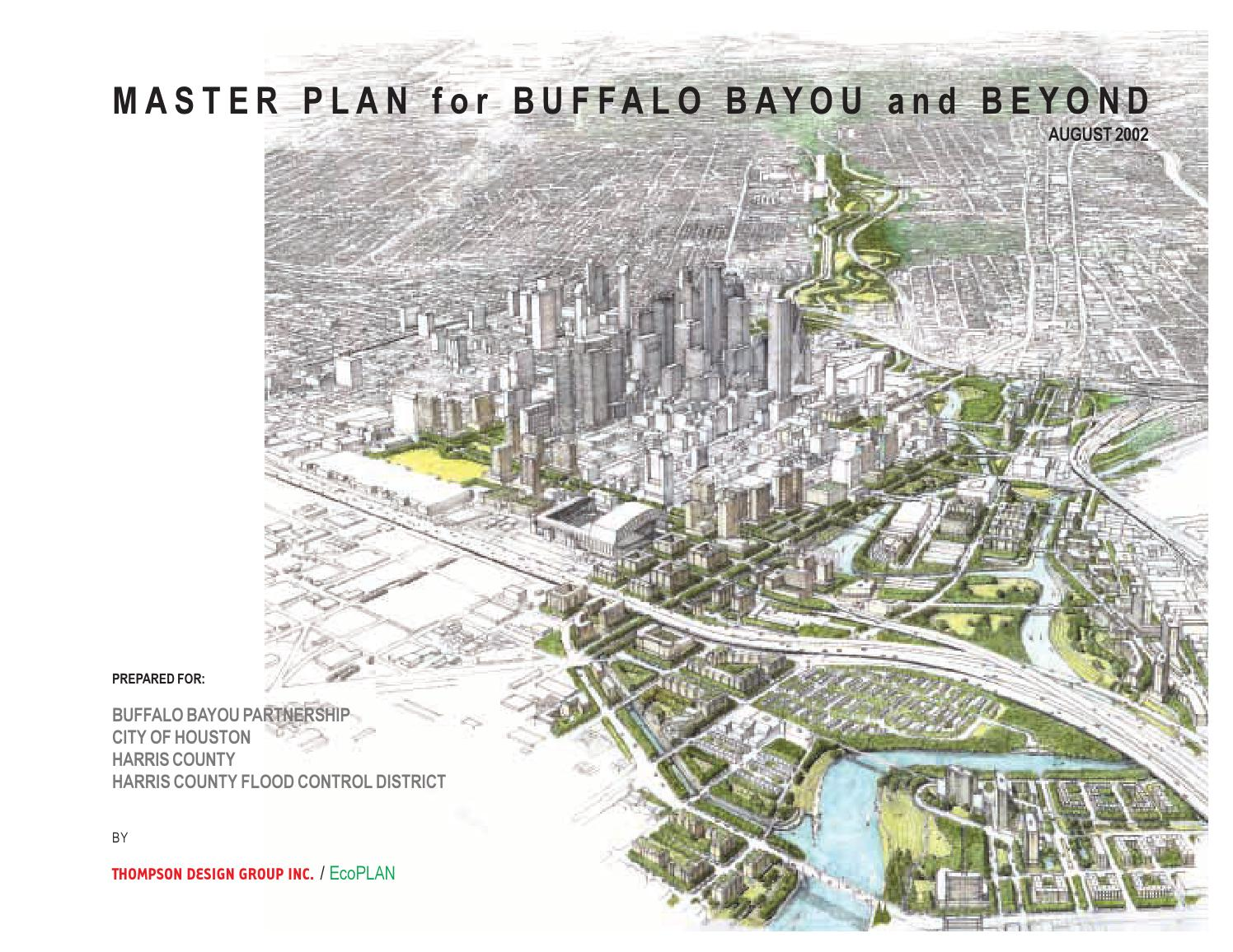 Master Plan For Buffalo Bayou And Beyond By Buffalo Bayou Partnership Issuu