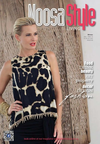 0f248e79bbe Noosa STYLE Winter 2015 by STYLE Living - issuu