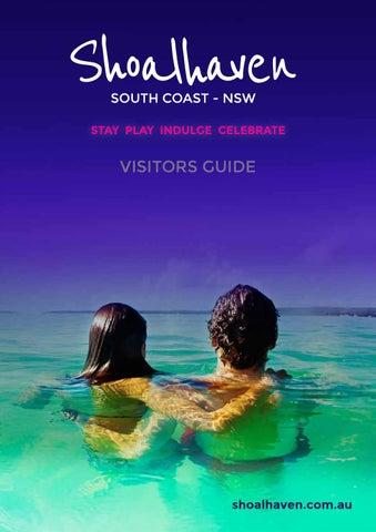 Shoalhaven visitors guide 2015 by Visit Shoalhaven - issuu