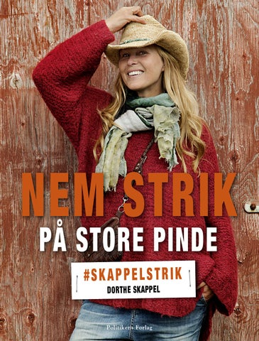 d679f53a441 Nem strik paa store pinde - Dorthe Skappel by JP/Politikens Forlag ...
