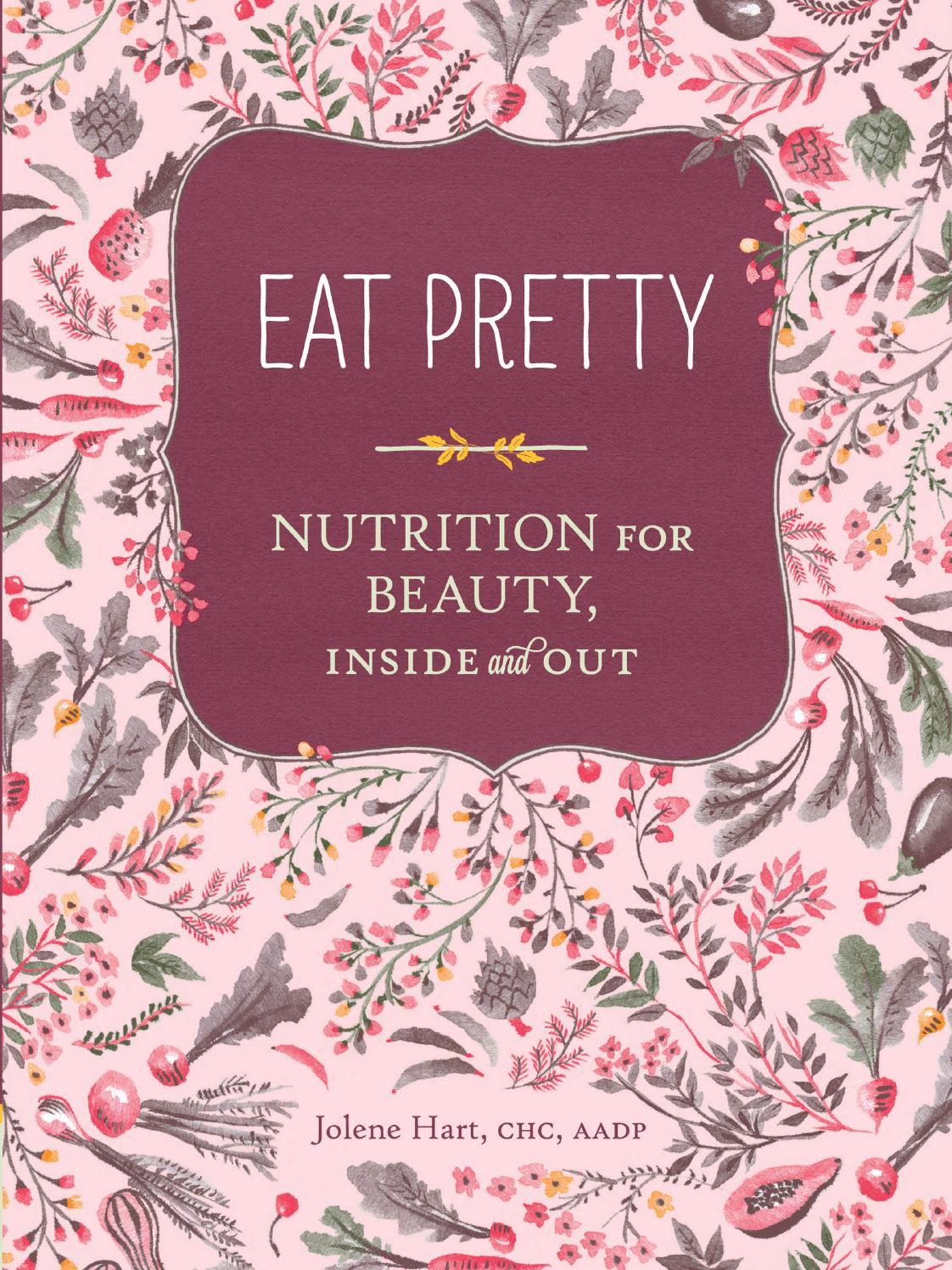 Jolene Hart Eat Pretty By Anastasia Issuu
