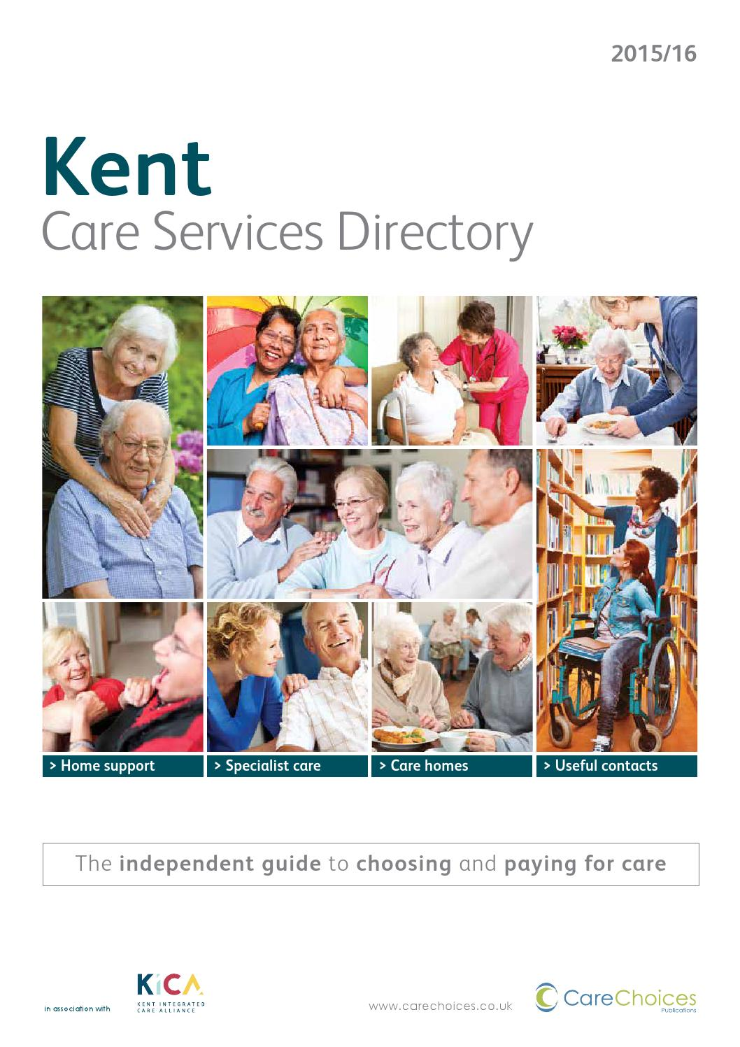 Kent Care Services Directory 2015 16 By Choices Ltd
