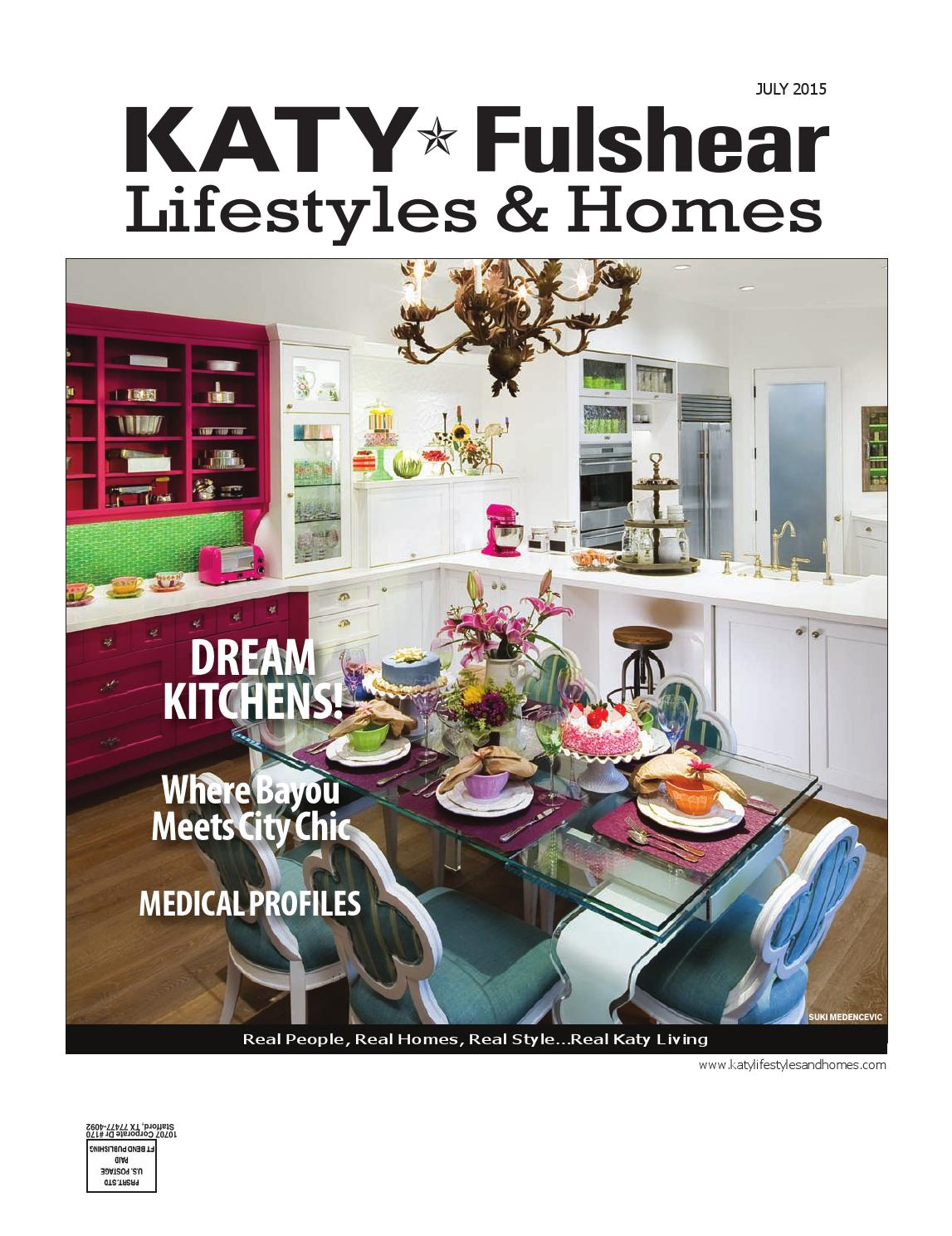 Katy-Fulshear Lifestyles & Homes July 2015 by Lifestyles & Homes