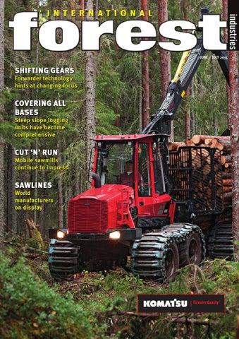 International Forest Industries Magazine June July 2015